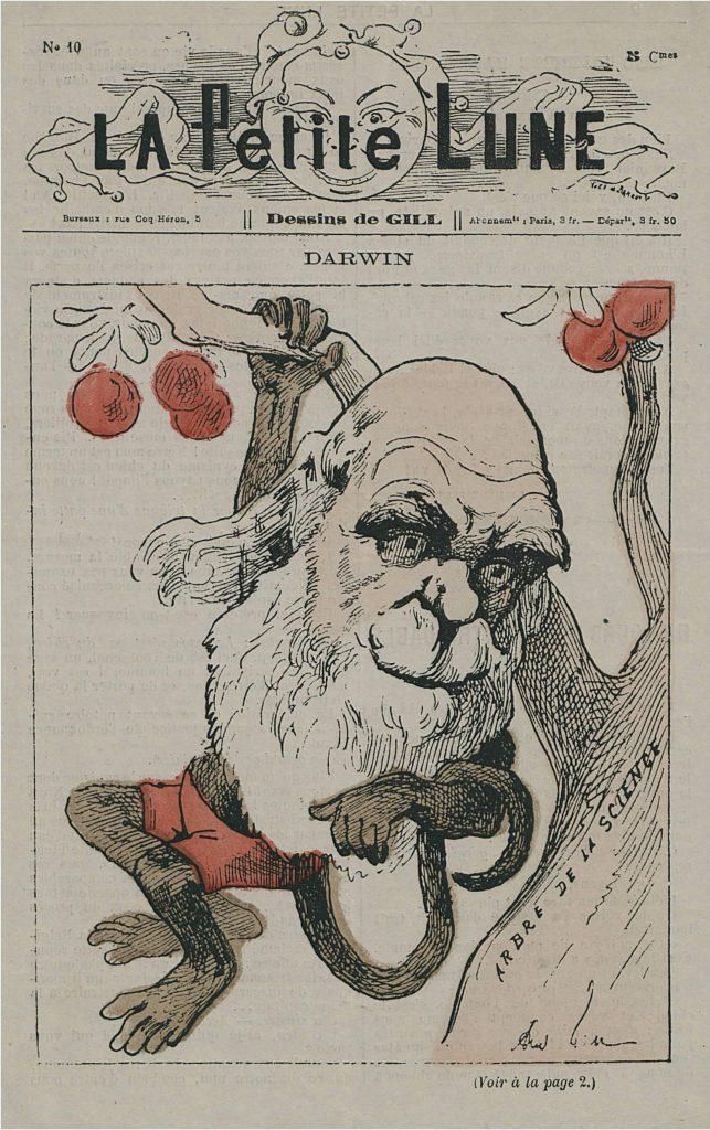 Okładka paryskiego magazynu La Petite Lune z1878 roku zkarykaturą Karola Darwina, któryjako małpka trzyma się jedną ręką gałęzi, nadrugiej ręce owija się jego ogon, wokół postaci wisi kilka czerwonych owoców